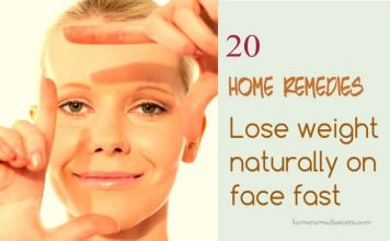 20 Simple home remedies that help you to lose weight from your face fast